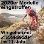 2020er Modelle sind eingetroffen – wir gehen mit CONWAY ins 11. Jahr!